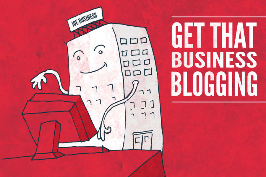 Business Blogging has Become An Indispensable Marketing Tool on The Web